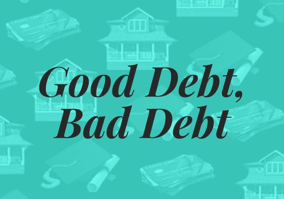 Good debt bad debt thumb 7aeab189d1f6a3fd3106ab86c3e3748d7ef84e2018ffe3beb407471f12bb358b