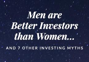 Investing myths thumb eb5bbf8d72dd409b824bb7eb6ba032a8afbcf9923ca6e81610f0ab87d9637781